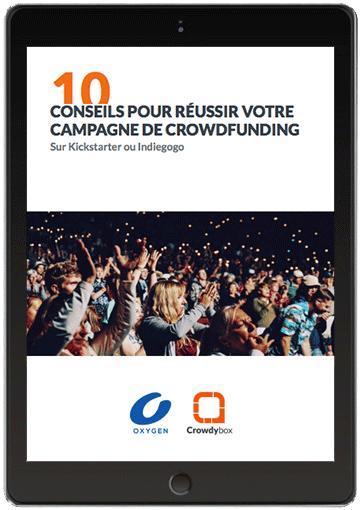 campagne de crowdfunding est une grande aventure