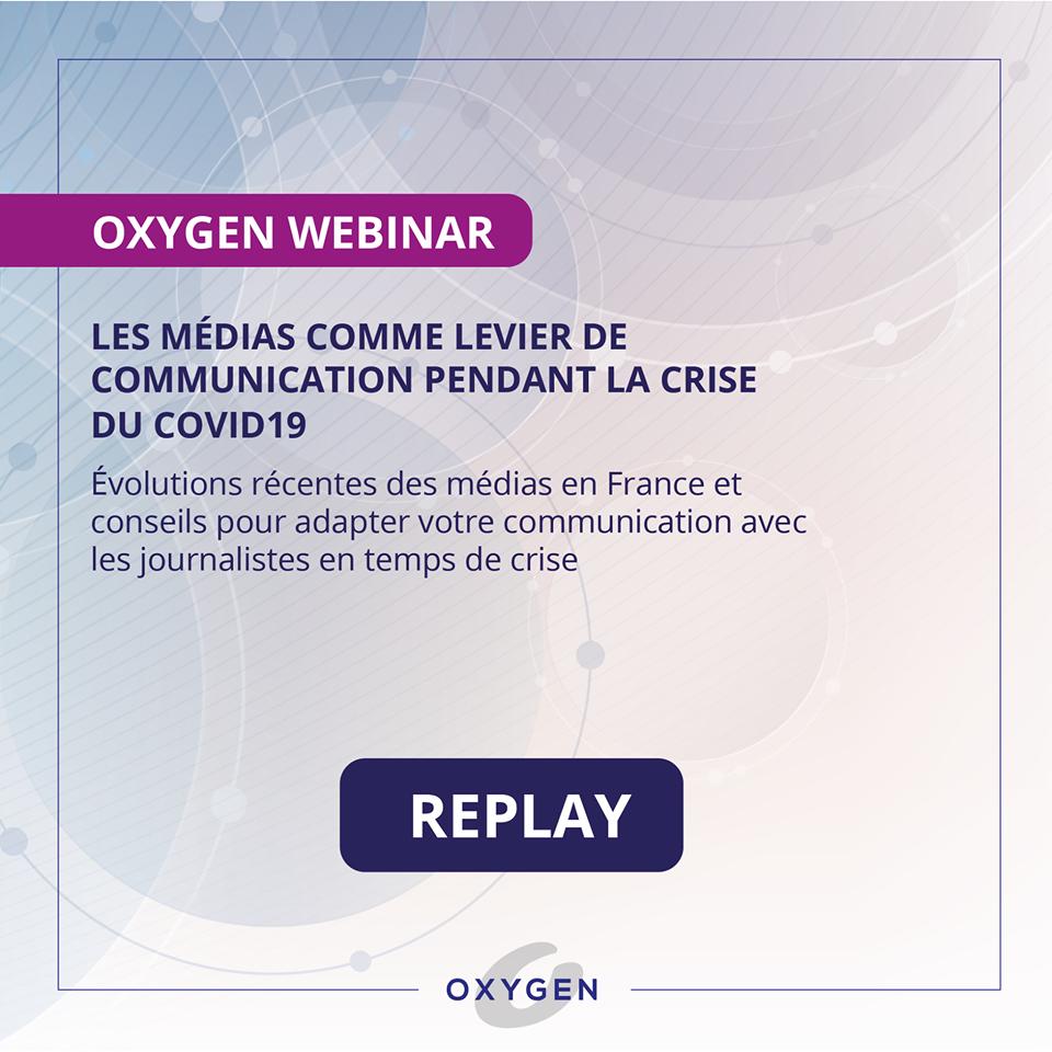 OxygenWEBINAR | Les médias comme levier de communication pendant la crise du covid19