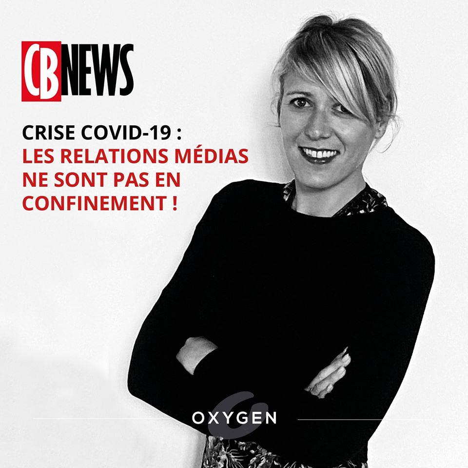 CRISE COVID-19 : LES RELATIONS MÉDIAS NE SONT PAS EN CONFINEMENT !